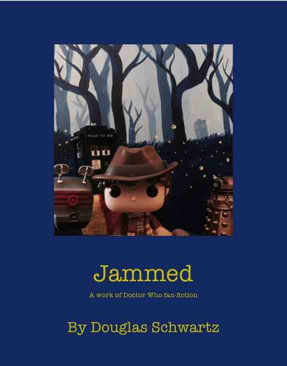 Jammed (Fan Fiction)